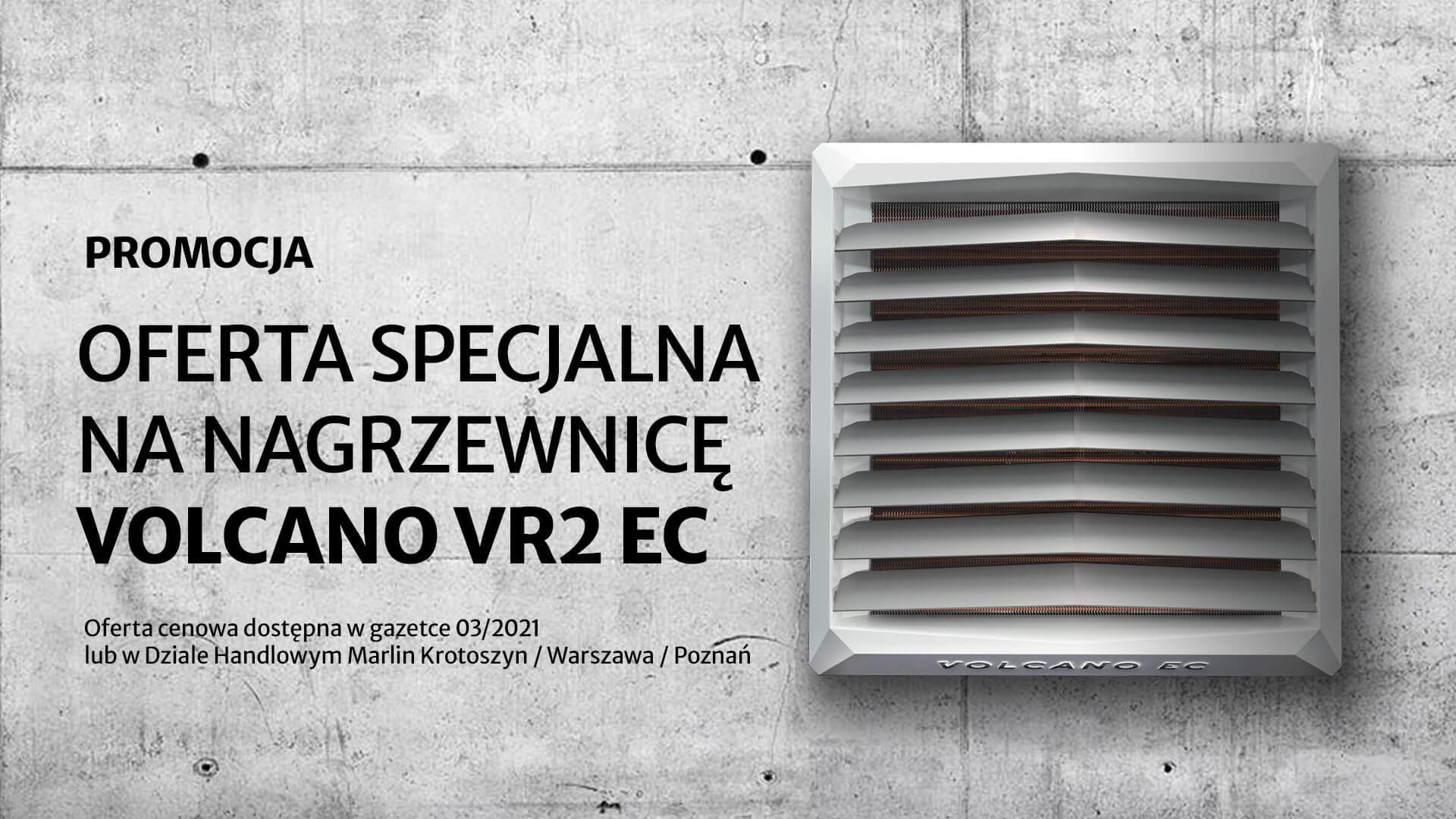 Promocja: nagrzewnica Volcano VR2 EC